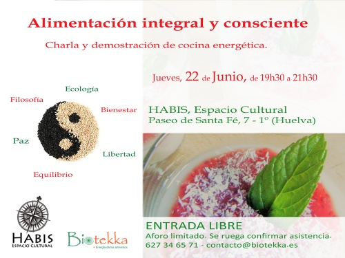 ALIMENTACIÓN NATURAL Y CONSCIENTE. CHARLA Y DEMOSTRACIÓN DE COCINA ENERGÉTICA