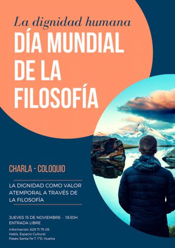 CHARLA-COLOQUIO DÍA MUNDIAL DE LA FILOSOFÍA: LA DIGNIDAD HUMANA