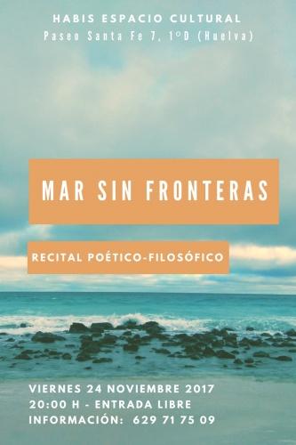RECITAL POÉTICO-FILOSÓFICO. MAR SIN FRONTERAS